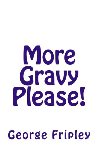 More Gravy Please !